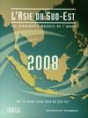 L'Asie du Sud-Est 2008: les évènements majeurs de l'année