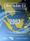 L'Asie du Sud-Est 2007: les évènements majeurs de l'année