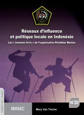 Réseaux d'influence et politique locale en Indonésie