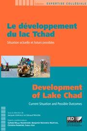 Le développement du lac Tchad / Development of Lake Chad