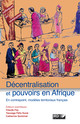 La décentralisation, la coutume et la loi
