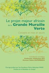 Le projet majeur africain de la Grande Muraille Verte