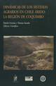 El hombre y su medio ambiente en zonas semi-áridas: un ejemplo del norte Chico de Chile