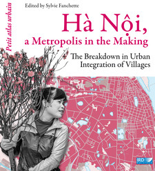 The 2000s: Raising Hà Nội to the rank of metropolis