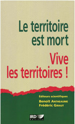 Le territoire est mort, vive les territoires !