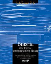 Brasília, ville fermée, environnement ouvert