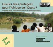 Quelles aires protégées pour l'Afrique de l'Ouest ?