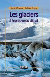 Chapitre 11. Glaciers en recul: quelles conséquences?