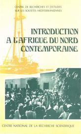 II. L'histoire de l'Afrique du nord jusqu'à l'indépendance du Maroc, de l'Algérie et de la Tunisie