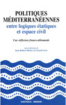 Politiques méditerranéennes entre logiques étatiques et espace civil
