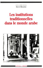 Les institutions traditionnelles dans le monde arabe