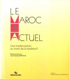 Introduction. Le Maroc actuel entre modernité et tradition. Réflexions sur le changement