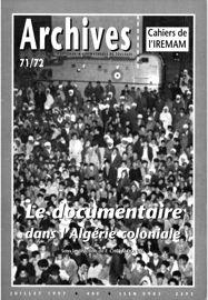 Les programmes de sauvegarde et de restauration des archives du film (CNC) : du nouveau sur l'Algérie