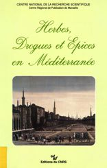 Herbes, drogues et épices en Méditerranée