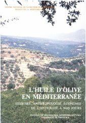 L'huile d'olive en Méditerranée