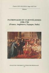 Patronages et clientélismes 1550-1750 (France, Angleterre, Espagne, Italie)