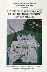 L'idée de paix en France et ses représentations au xxe siècle