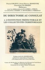 Du Directoire au Consulat 4. L'institution préfectorale et les collectivités territoriales