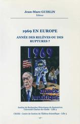 1969 en Europe. Année des relèves ou des ruptures ?
