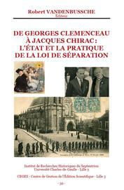 De Georges Clemenceau à Jacques Chirac : l'état et la pratique de la Loi de Séparation