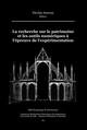 La recherche sur le patrimoine et les outils numériques à l'épreuve de l'expérimentation