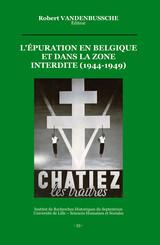 L'épuration en Belgique et dans la zone interdite (1944-1949)