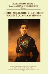 Héros militaire, culture et société (XIXe-XXe siècles)
