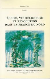 La mémoire de l'Histoire religieuse française dans le Pas-de-Calais de la fin du xviiie siècle à nos jours