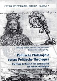 Politische Philosophie versus Politische Theologie?