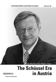 Unremarkably Remarkable, Remarkably Unremarkable: Schüssel as Austria's Foreign Policymaker in a Time of Transition