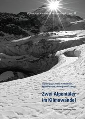 Zwei Alpentäler im Klimawandel