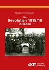 Die Revolution 1918/19 in Baden