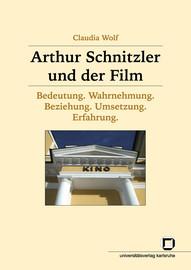 """5. """"Die Strenge der Form"""" - Schnitzlers Filmtheorie"""