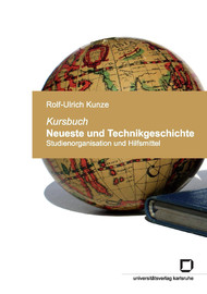 """Einleitung: Warum """"Kursbuch"""" – und warum in einer technikgeschichtlichen Reihe?"""