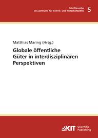 Klimawandel, globale Gerechtigkeit und die Ethik globaler öffentlicher Güter – einige grundlegende begriffliche Fragen