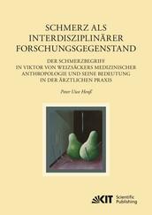 Schmerz als interdisziplinärer Forschungsgegenstand