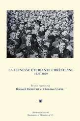 La Jeunesse étudiante chrétienne 1929-2009