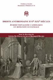 Droits antiromains xvie-xxie siècles