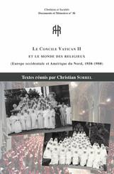 Le Concile Vatican II et le monde des religieux