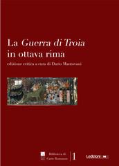 La Guerra di Troia in Ottava Rima