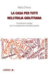 La casa per tutti nell'Italia giolittiana