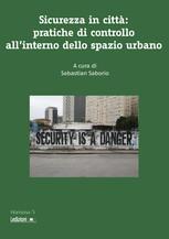Sicurezza in città: pratiche di controllo all'interno dello spazio urbano
