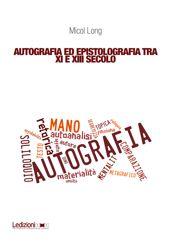Autografia ed epistolografia tra XI e XIII secolo