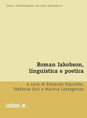 Roman Jakobson, linguistica e poetica
