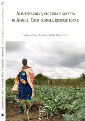 Alimentazione, cultura e società in Africa. Crisi globali, risorse locali