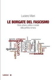 Le Borgate del fascismo - Introduzione - Ledizioni a3cb62f04190