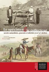 Le spécimen et le collecteur
