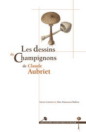 Les dessins de Champignons de Claude Aubriet