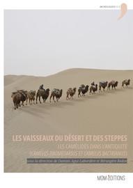 Les vaisseaux du désert et des steppes