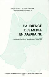 L'audience des médias en Aquitaine